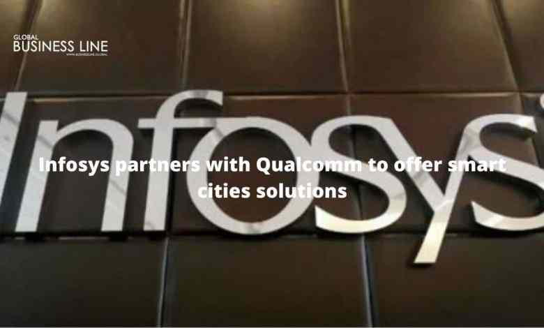 Infosys partners with Qualcomm to offer smart cities solutions