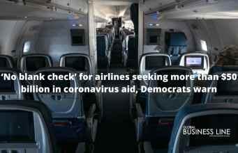 'No blank check' for airlines seeking more than $50 billion in coronavirus aid, Democrats warn