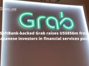 SoftBank-backed Grab raises US$856m from Japanese investors in financial services push