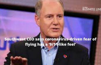 Southwest CEO says coronavirus-driven fear of flying has a '9/11-like feel'
