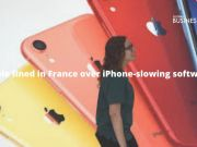 Apple fined in France over iPhone-slowing software