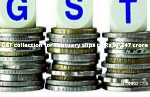 GST collection for February slips to Rs 97,247 crore