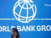 World Bank aid 'leakage' may flow to tax havens: Study
