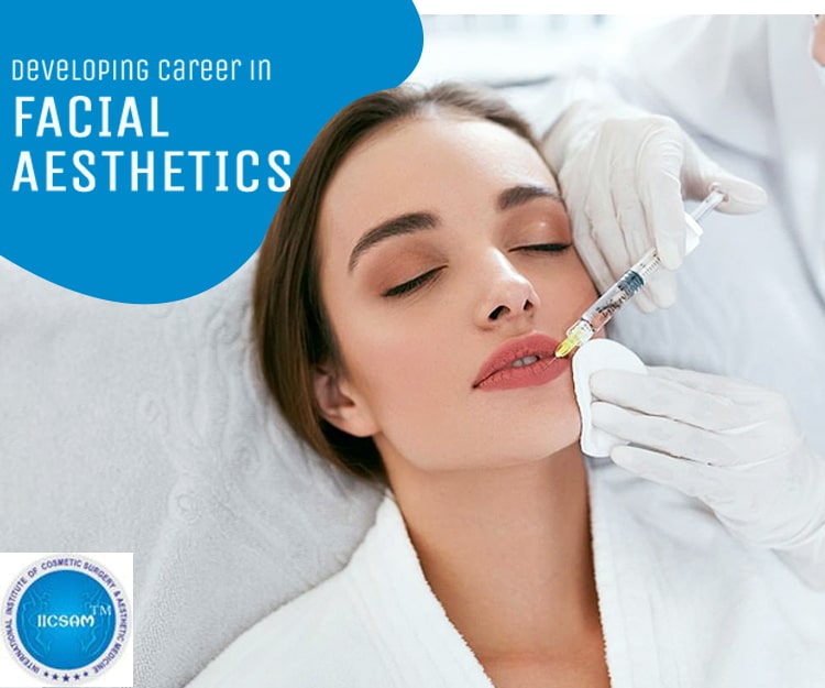 Developing Career in Facial Aesthetics