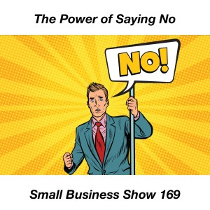 the power of saying no for your small business