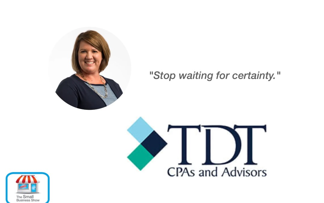 Courtney De Ronde – TDT CPAs and Advisors – Small Business Show 299