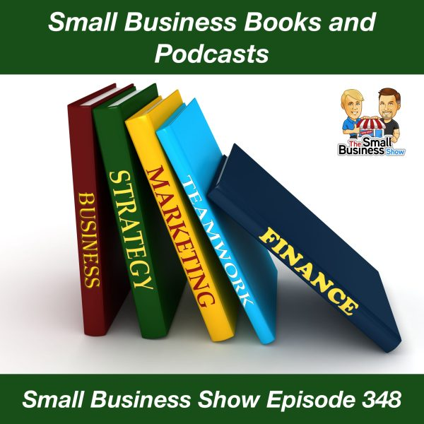 Small Business Books and Podcasts, SBS 348 episode image