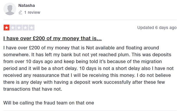 Since 27 November a number of negative Trustpilot reviews have been left against Plum, with users complaining they can't get their money back
