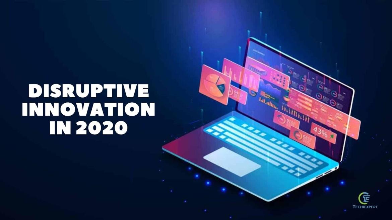disruptive innovation in 2020