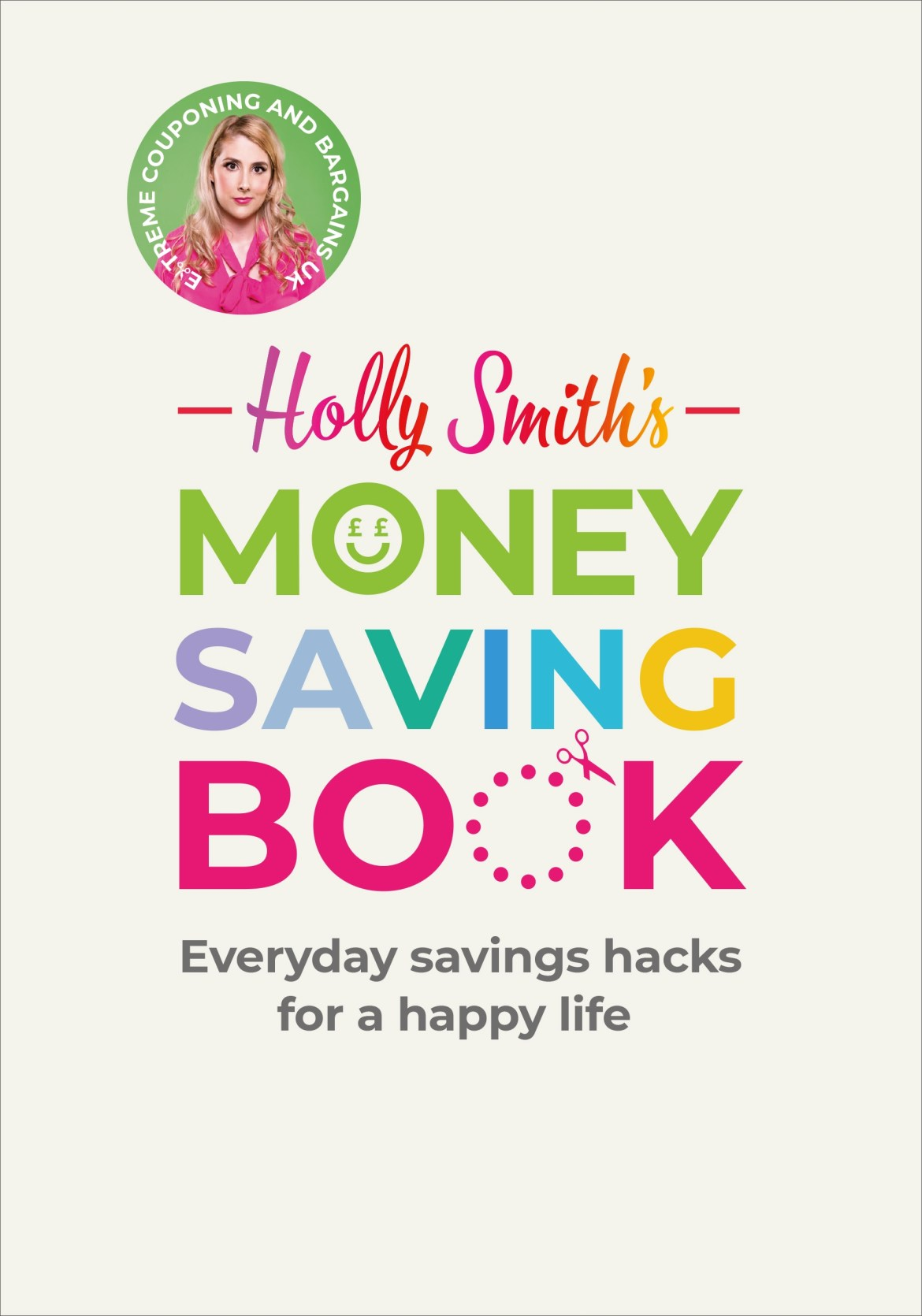 Holly Smith's Money Saving Book contains loads of ways to get more bang for your buck