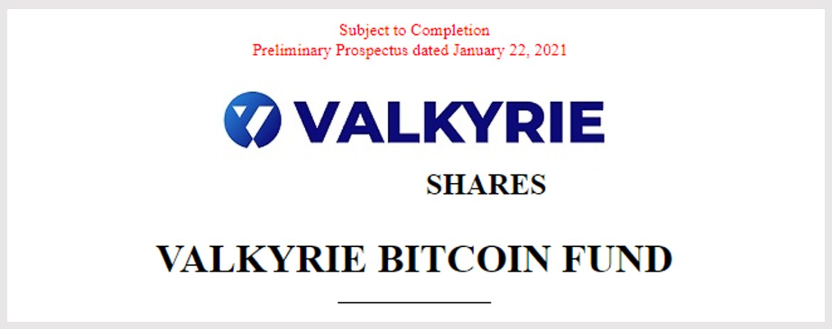 Crypto ETF Race Heats Up in 2021- Valkyrie Bitcoin Trust Files to List Shares on NYSE