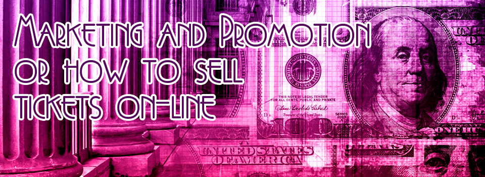 business-to-arts-InvisionPro-Marketing-and-Promotion-how-to-sell-tickets-on-line