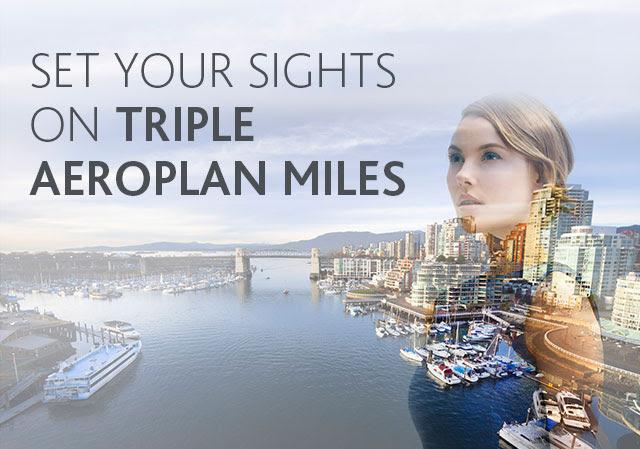 Earn Triple Aeroplan Miles