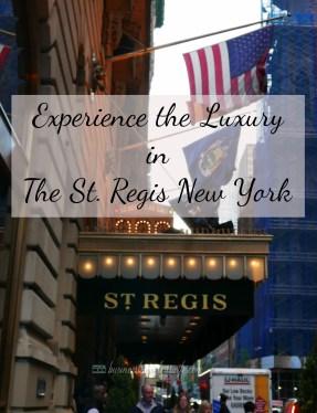 luxurious St. Regis New York Hotel