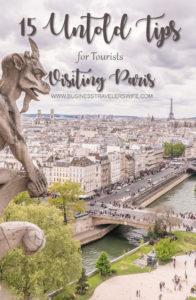 15 Untold Tips for Tourists Visiting Paris