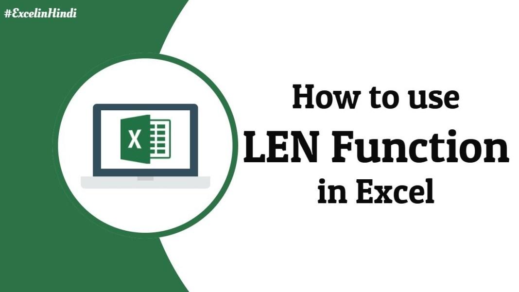 Len function in MS Excel