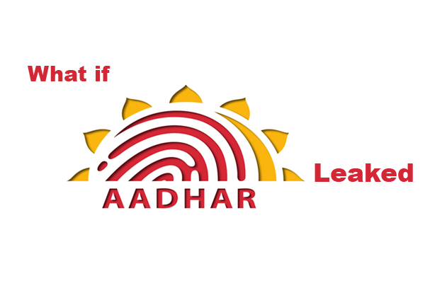 What if Aadhar card data leaked