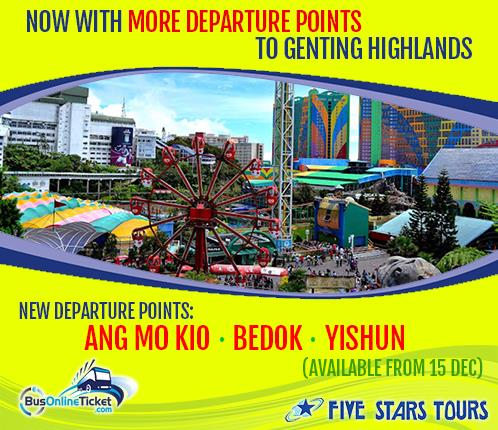More departure point for bus from Singapore to Genting Highlands