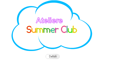Ateliere Summer Club