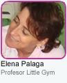 Elena Palaga - Profesor Little Gym