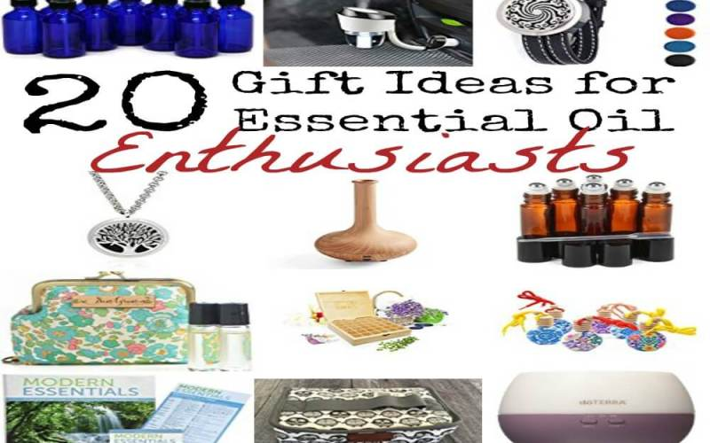 20 Gift Ideas for Essential Oil Enthusiasts