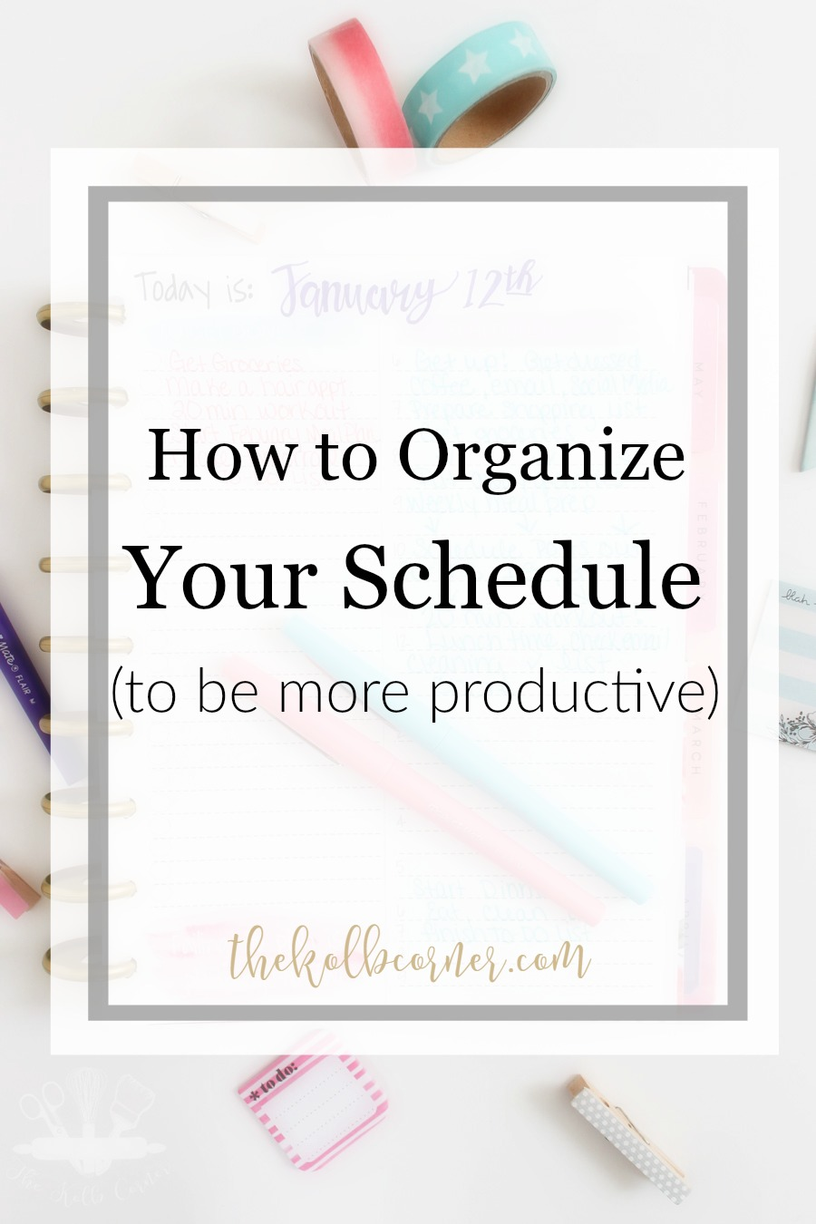 From schedules to organization apps, try a few of these resources out to help you stay on top of your mom game and have an insanely productive day.