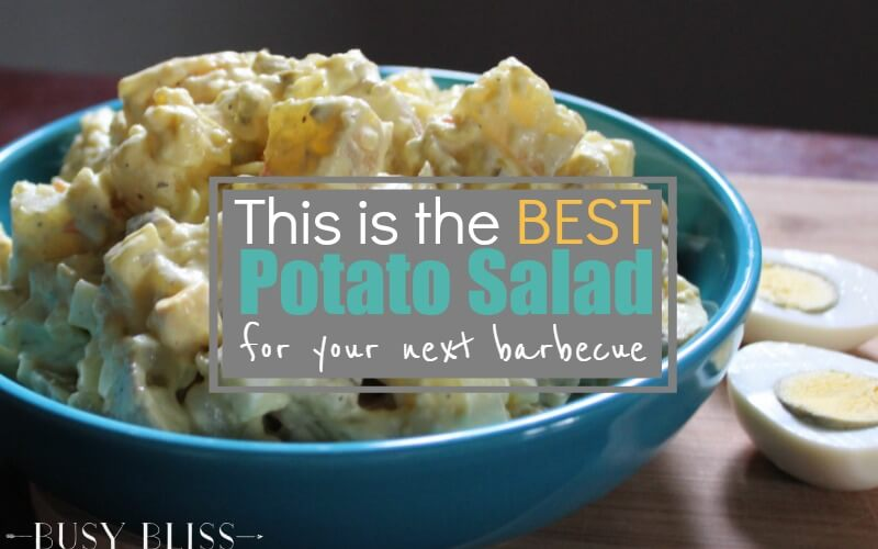 This is the Best Potato Salad Recipe for Your Next Barbecue