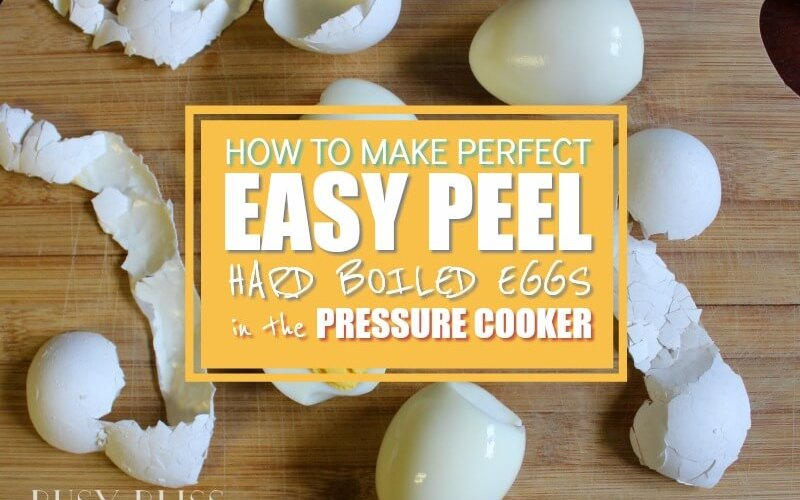 How to Make Perfect Easy Peel Hard Boiled Eggs in the Instant Pot