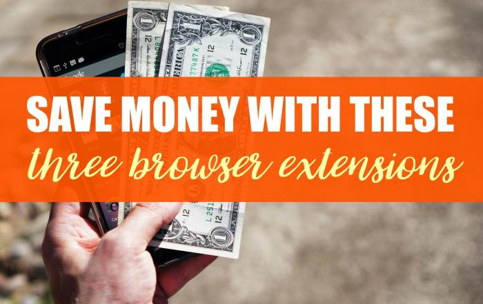 Save money quickly and easily with these browser extensions.