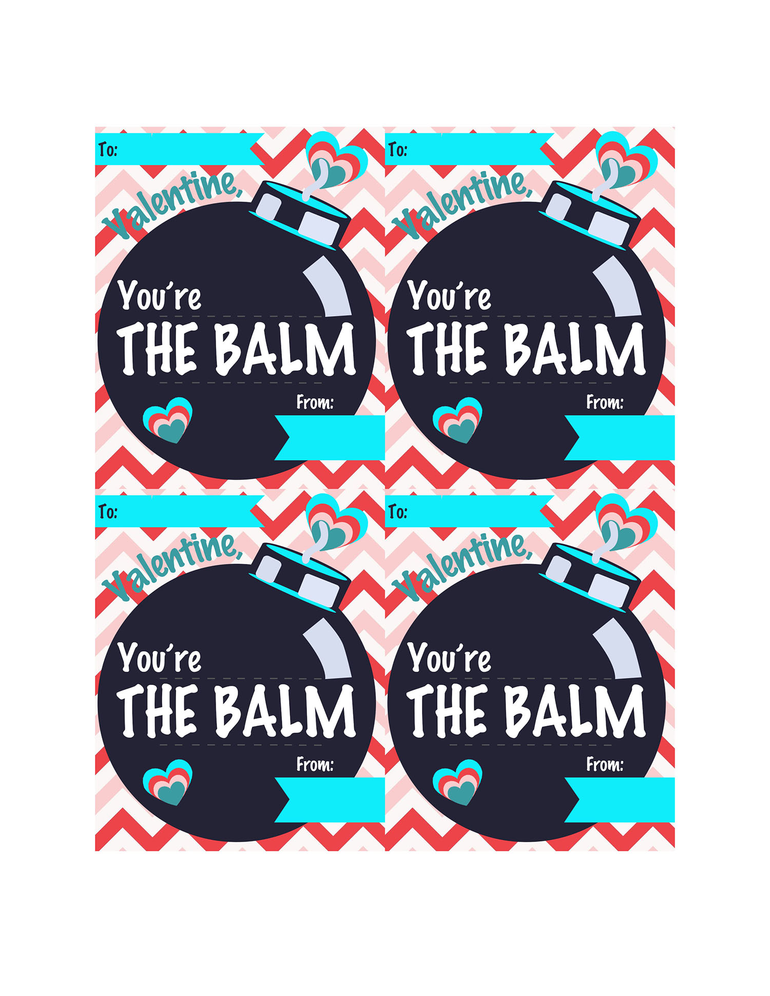 You Re The Balm Diy Valentine T With Free Printable