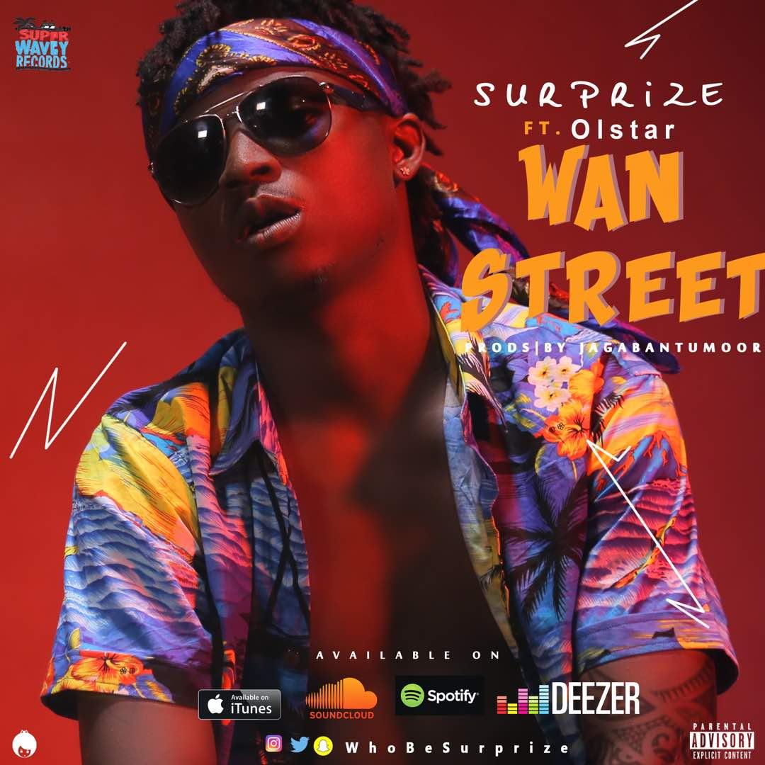 Surprize ft. Olstar - Wan Street