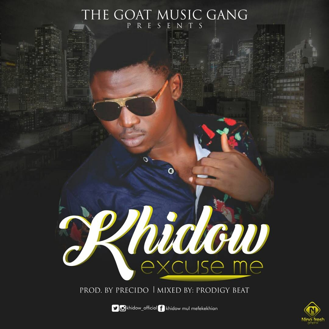 Khidow - 'Excuse Me' (Prod. by Presido, Mixed by Bismond)
