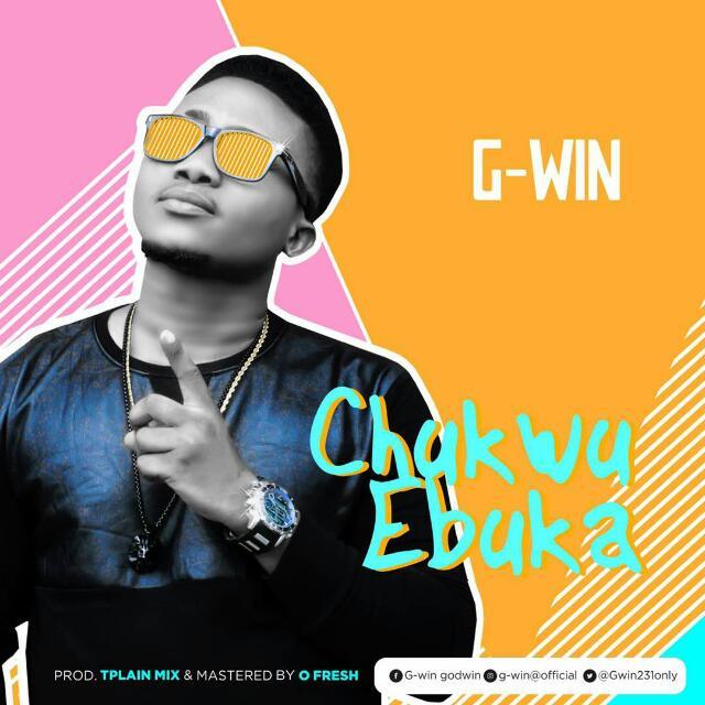 G-Win - Chukwu Ebuka