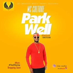 Mc Culture - Park Well