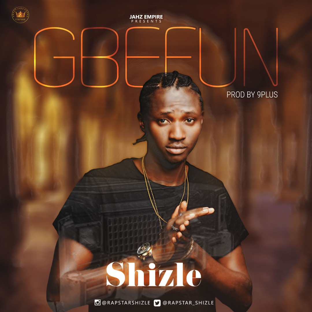 Shizle - Gbefun (One Time) (Prod. 9Plus)