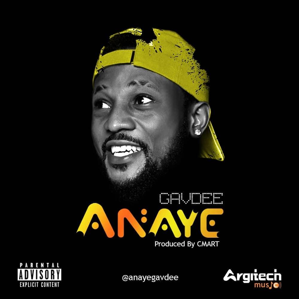 Gavdee - Anaye(Prod By Cmart)