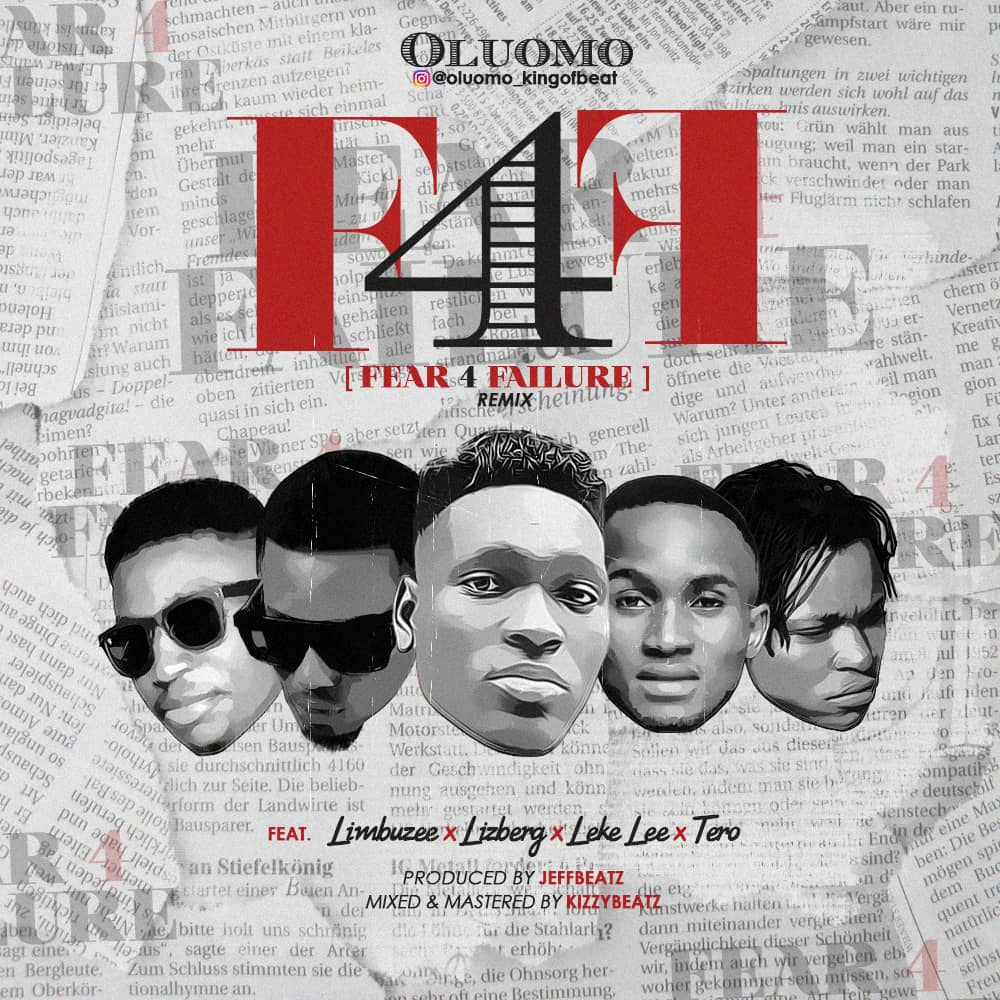 Oluomo ft Lizberg x Leke Lee x Limbuzee x Tero - F4f Remix