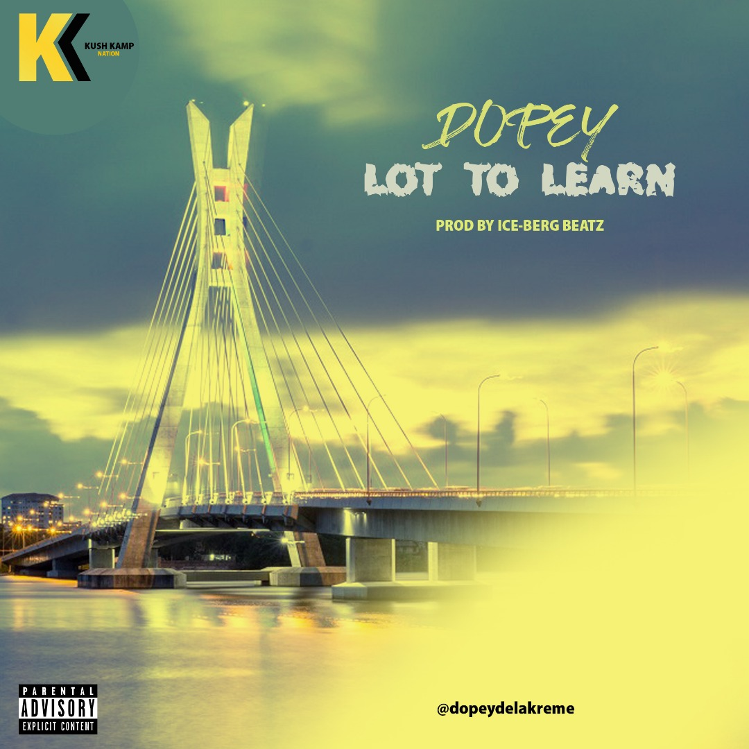 Dopey Delakreme - Lot To Learn