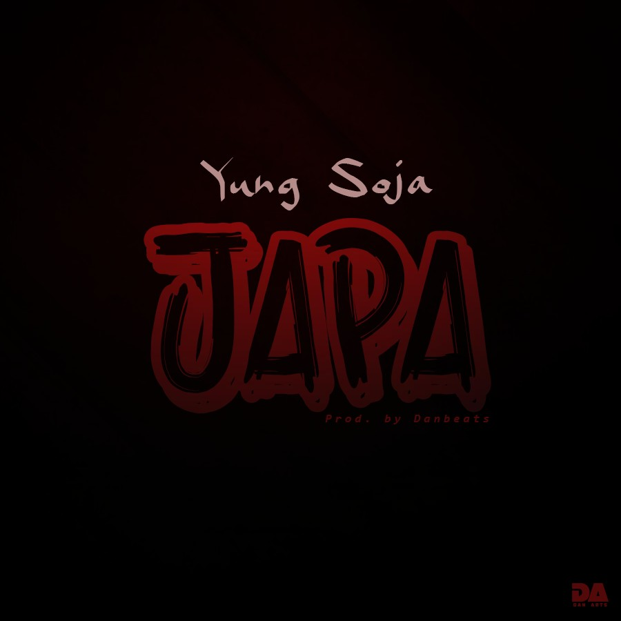 Yung Soja - Japa (Prod. by Danbeats)