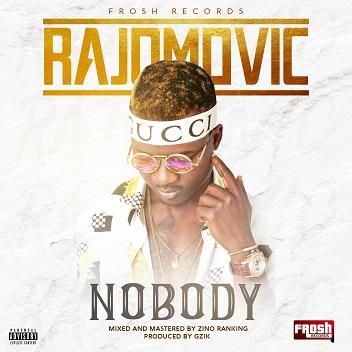 Rajomovic - Nobody