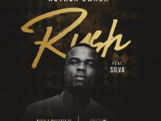 Author Swaga ft Silva – Rush