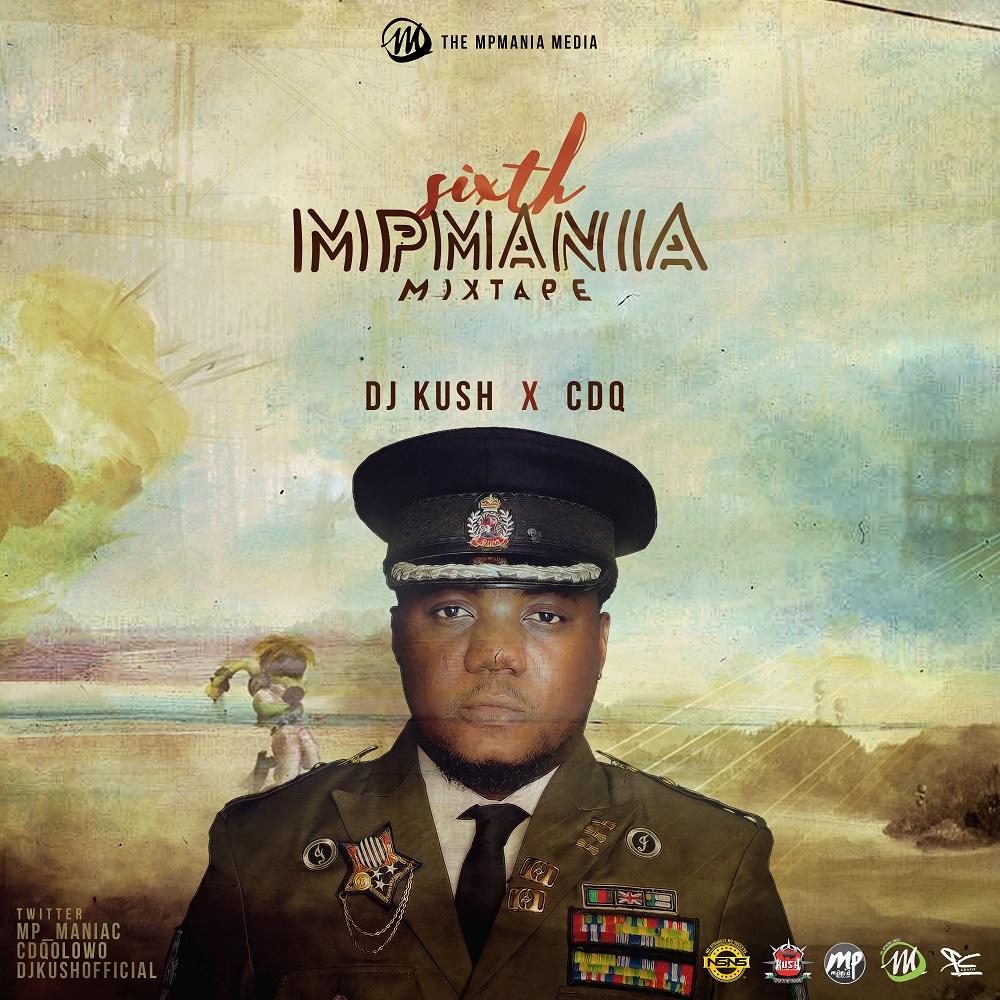 CDQ x DJ Kush - 6th MPmania Mix