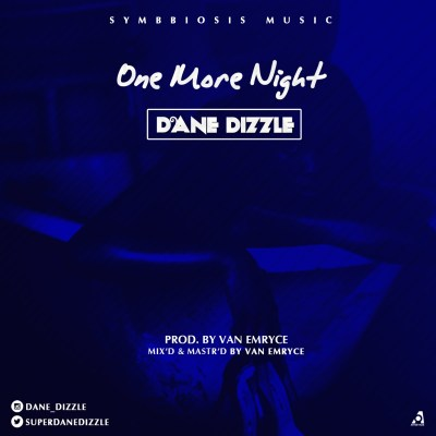 Dane Dizzle – One More Night