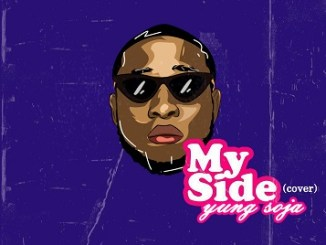 Yung Soja - My Side (Cover)