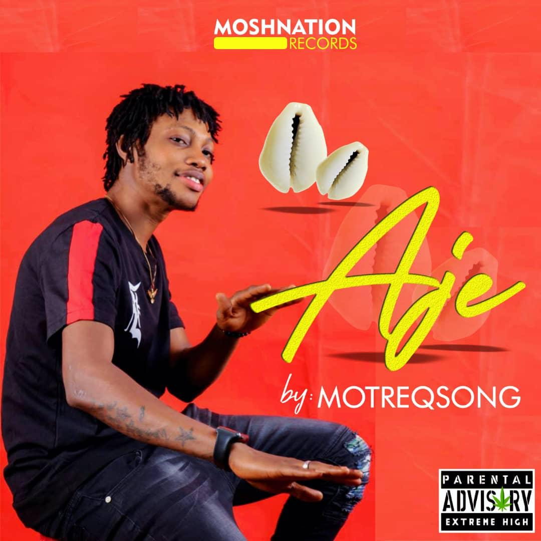 MotreQSong - Aje