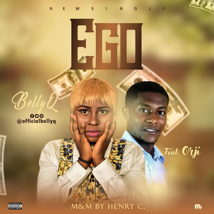 BellyQ ft. Orji - Ego