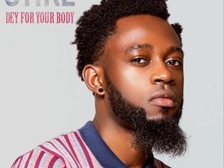 OTike - Dey For Your Body