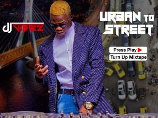 Dj Vibez - Urban To Street Press Play