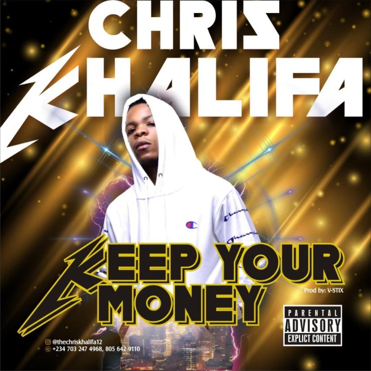 Chris Khalifa - Keep Your Money