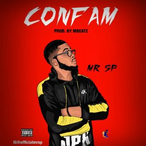 Mr Sp - Confam (Prod. Mbeatz)